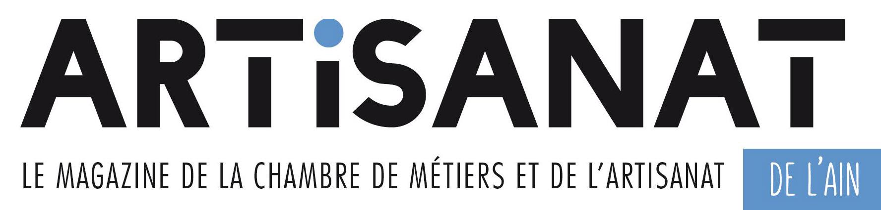 ARTISANAT, la revue de la Chambre de Métiers et de l'Artisanat de l'Ain